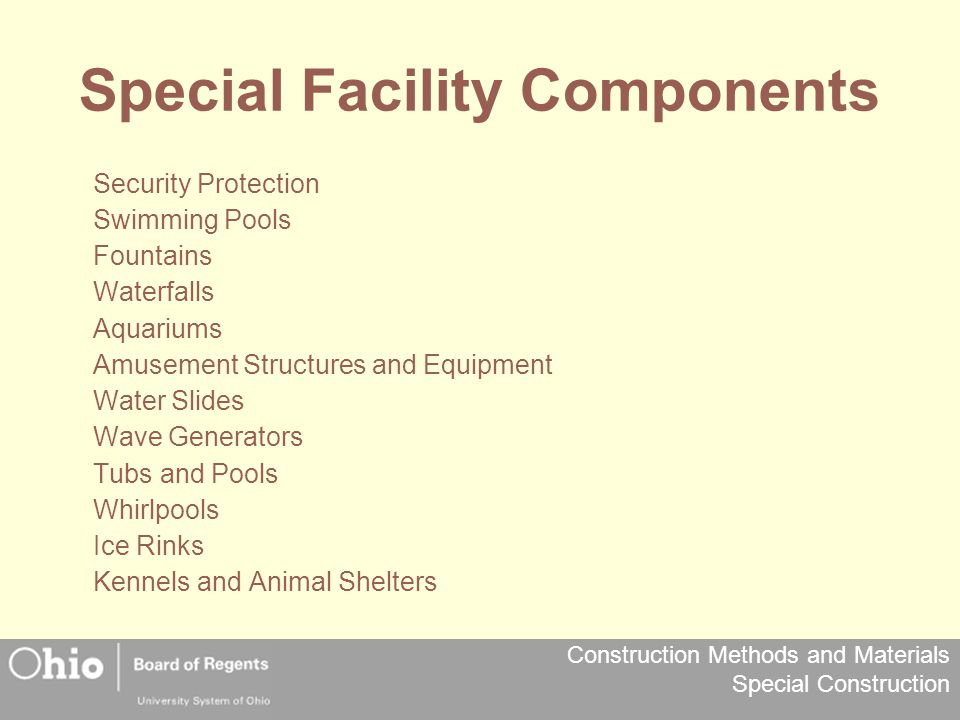Special Facility Components