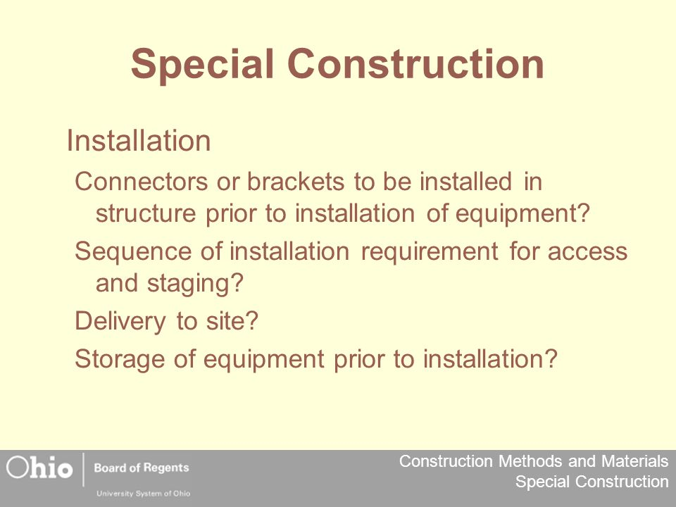 Special Construction Installation