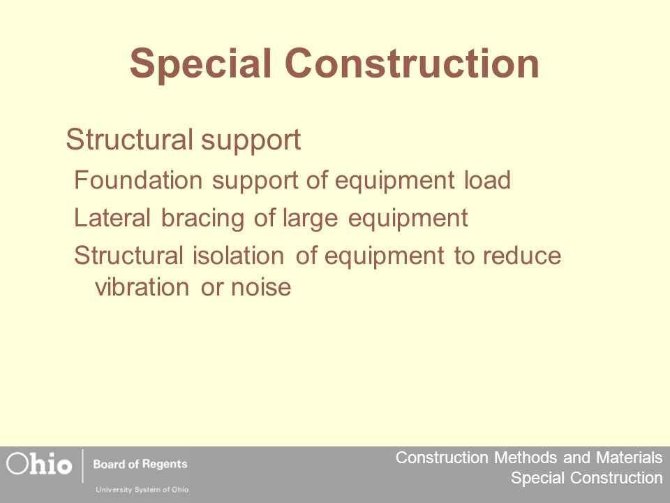 Special Construction Structural support