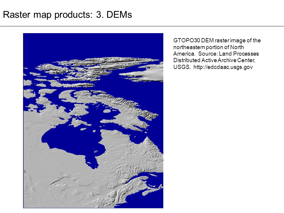 Raster map products: 3. DEMs