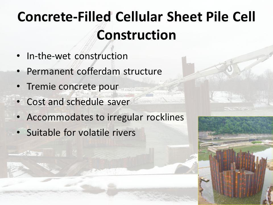 Concrete-Filled Cellular Sheet Pile Cell Construction
