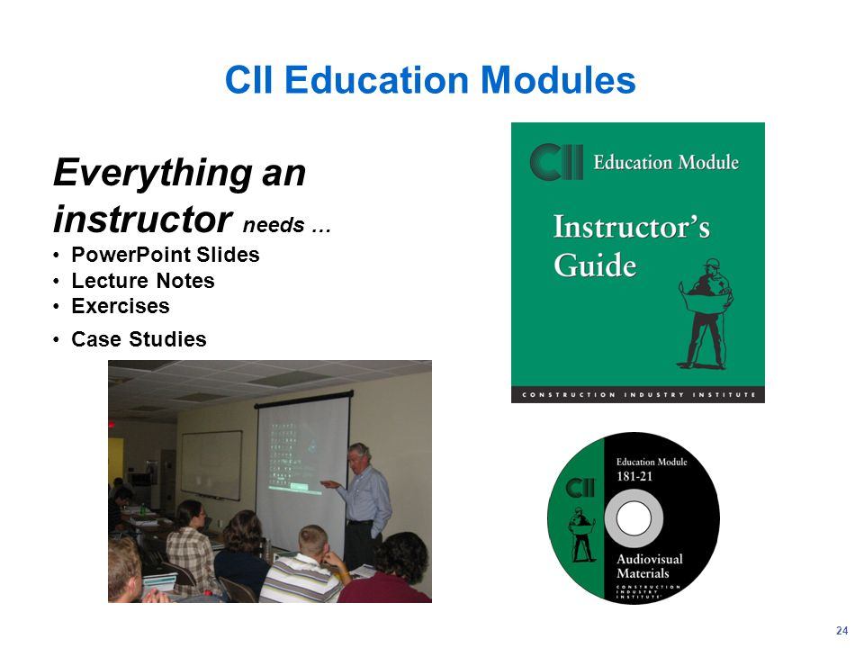 Everything an instructor needs …