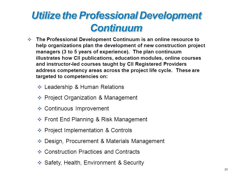 Utilize the Professional Development Continuum