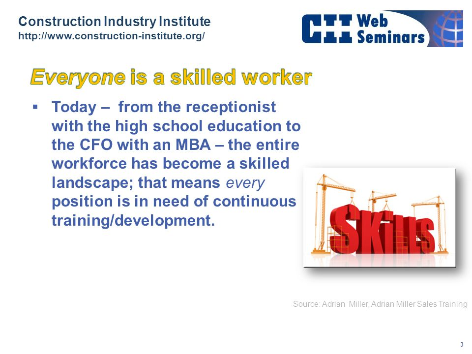 Everyone is a skilled worker
