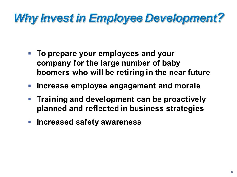 Why Invest in Employee Development