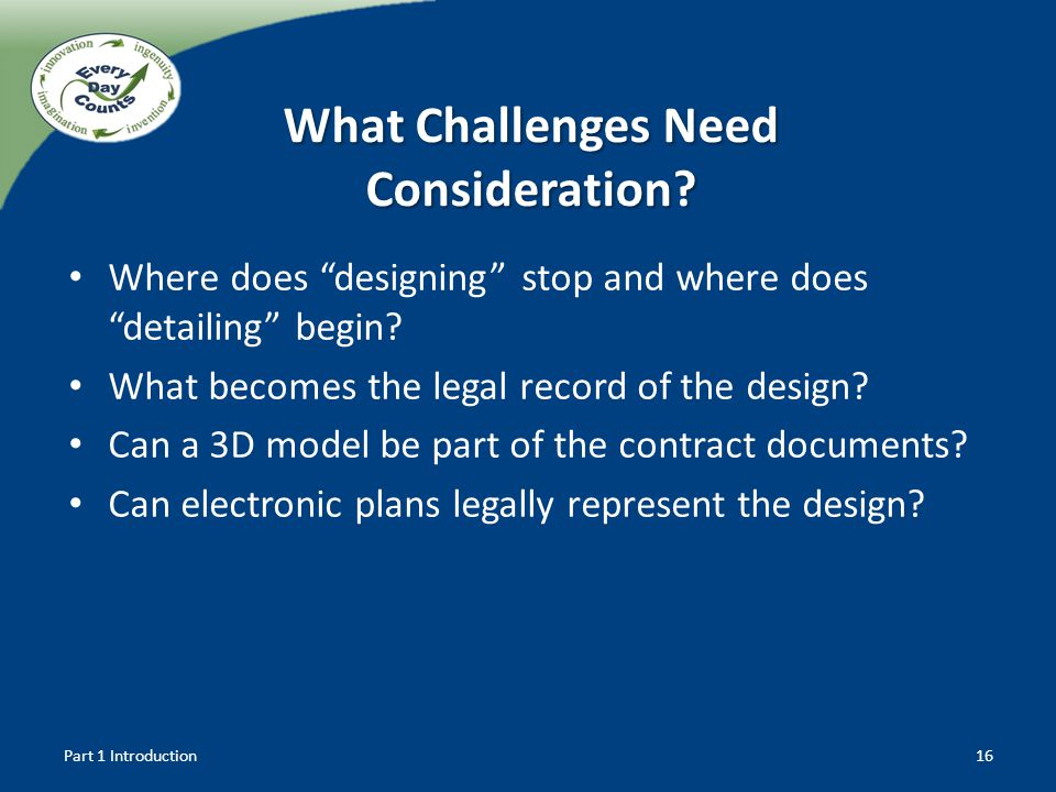 What Challenges Need Consideration