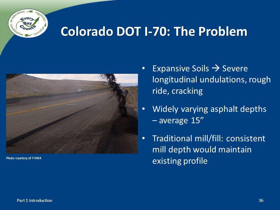 Colorado DOT I-70: The Problem
