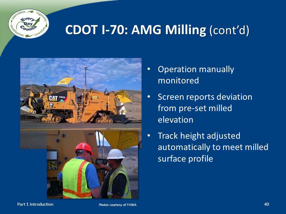 CDOT I-70: AMG Milling (cont'd)