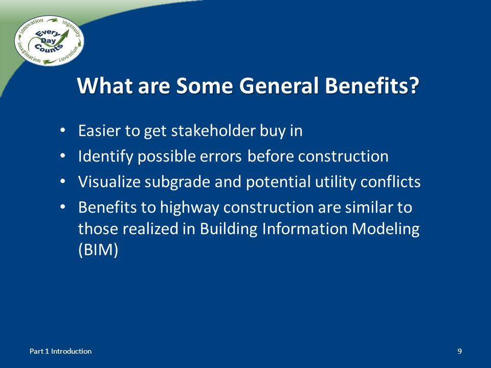 What are Some General Benefits