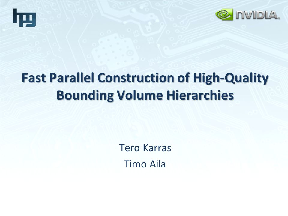 Fast Parallel Construction of High-Quality Bounding Volume Hierarchies