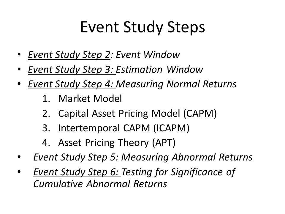 Event Study Steps Event Study Step 2: Event Window