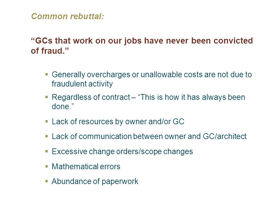 GCs that work on our jobs have never been convicted of fraud.