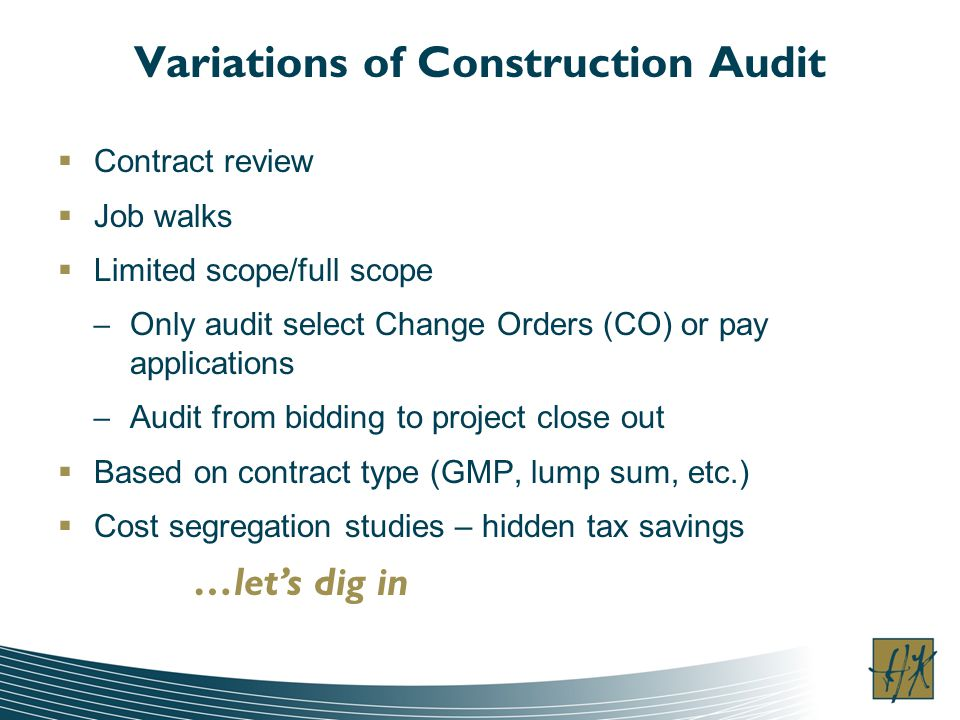 Variations of Construction Audit
