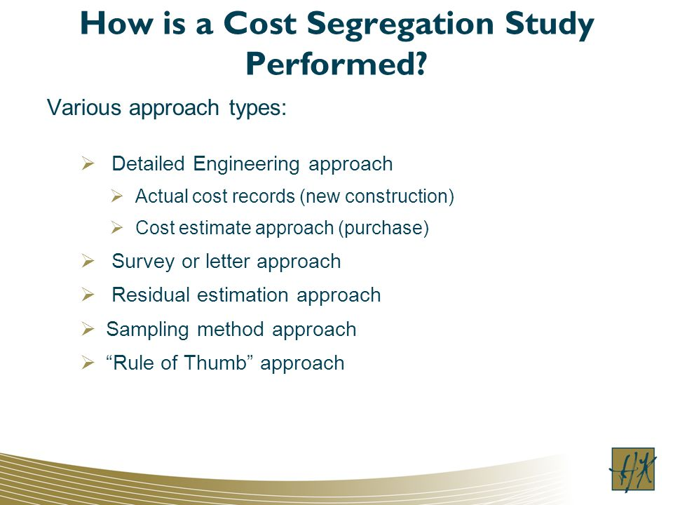 How is a Cost Segregation Study Performed