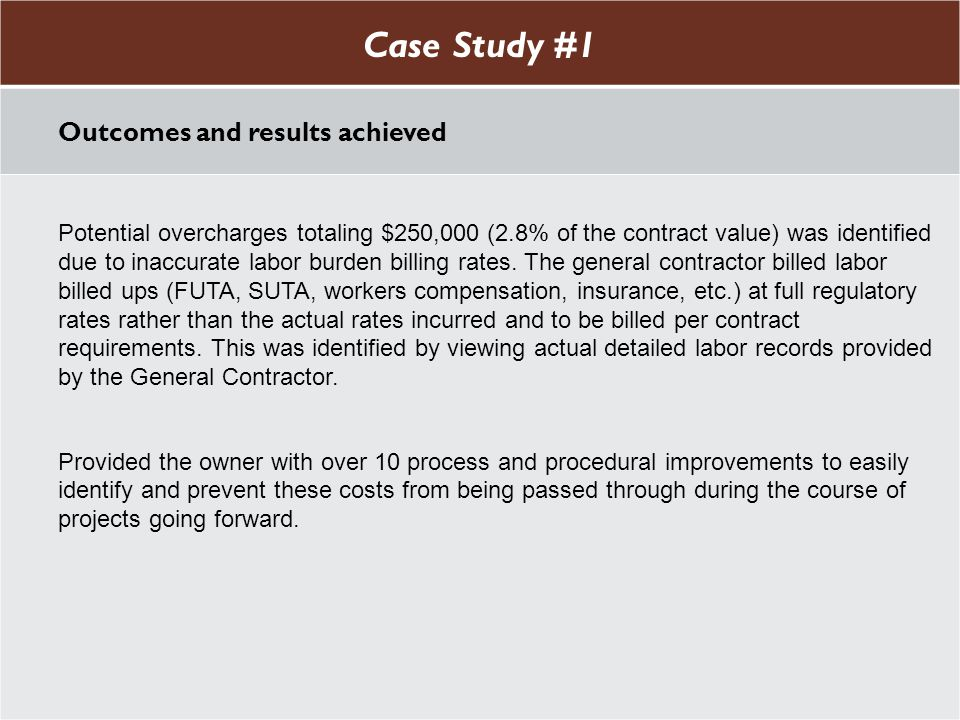 Case Study #1 Case Study #1 Outcomes and results achieved