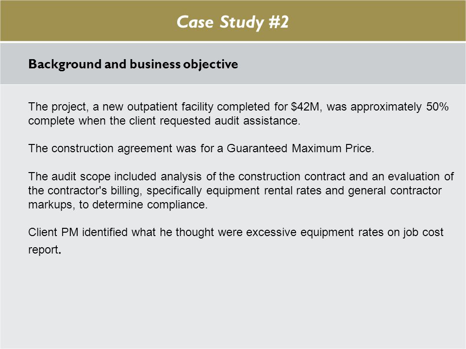 Case Study #1 Case Study #2 Background and business objective