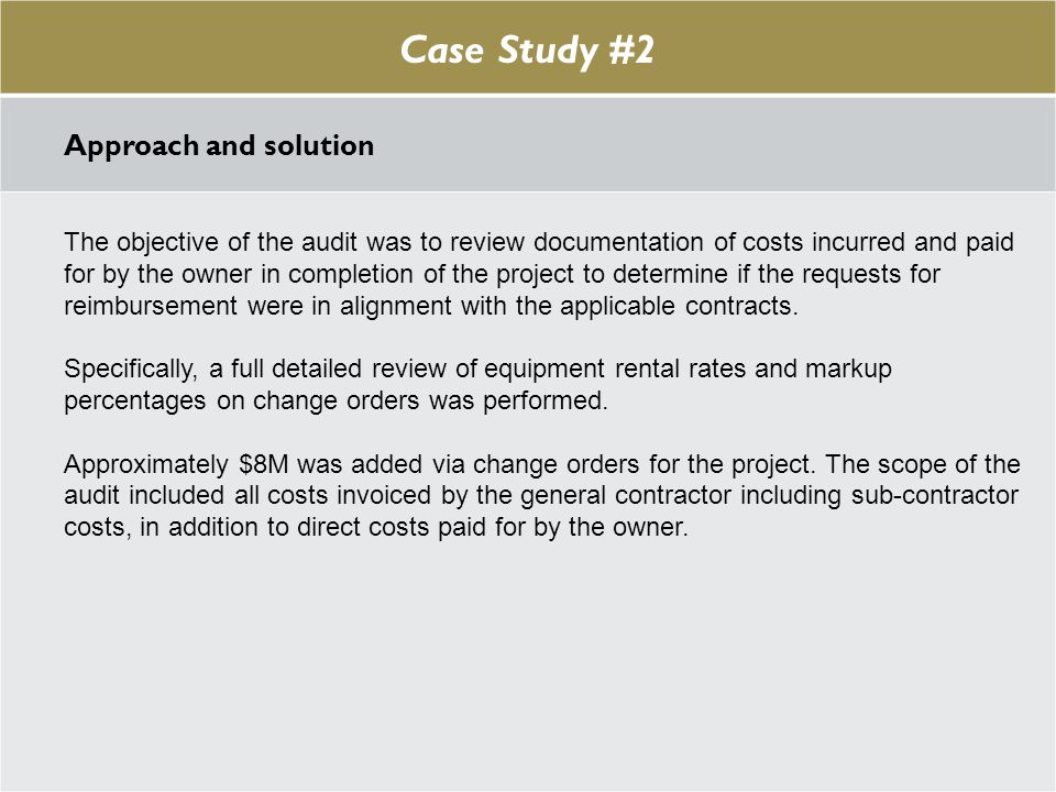 Case Study #1 Case Study #2 Approach and solution