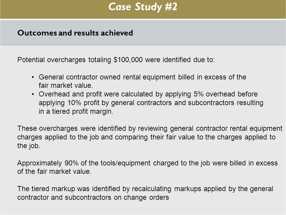 Case Study #1 Case Study #2 Outcomes and results achieved