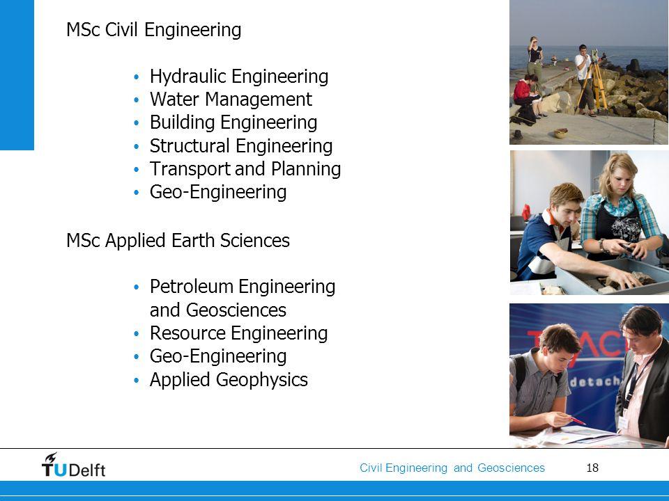 MSc Civil Engineering Hydraulic Engineering. Water Management. Building Engineering. Structural Engineering.