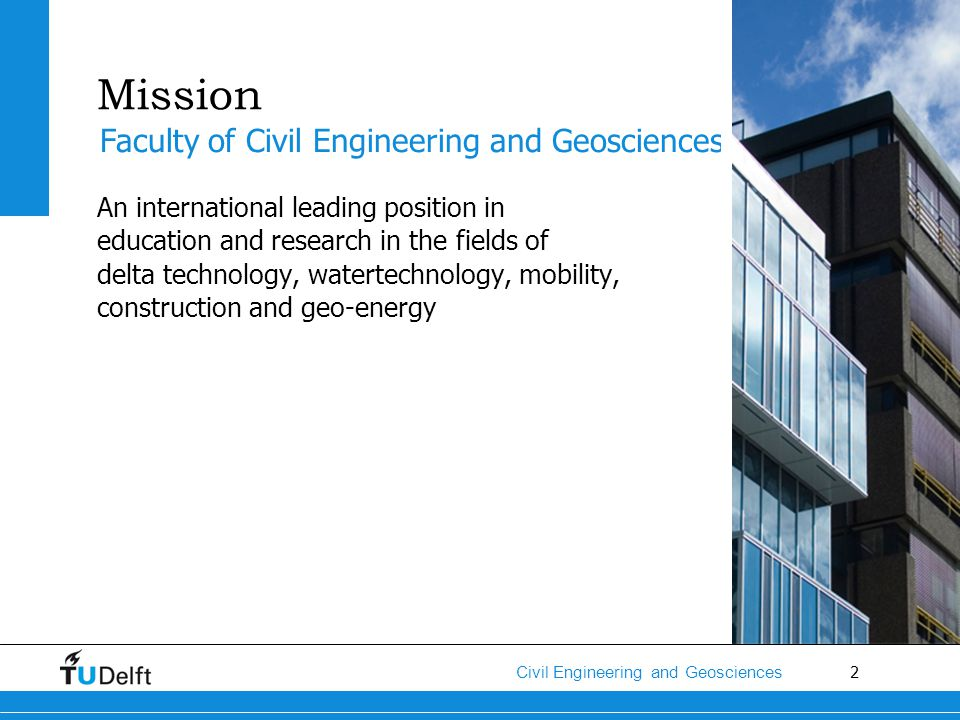 Mission Faculty of Civil Engineering and Geosciences