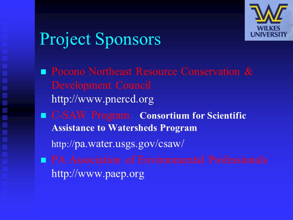 Project Sponsors Pocono Northeast Resource Conservation & Development Council http://www.pnercd.org.