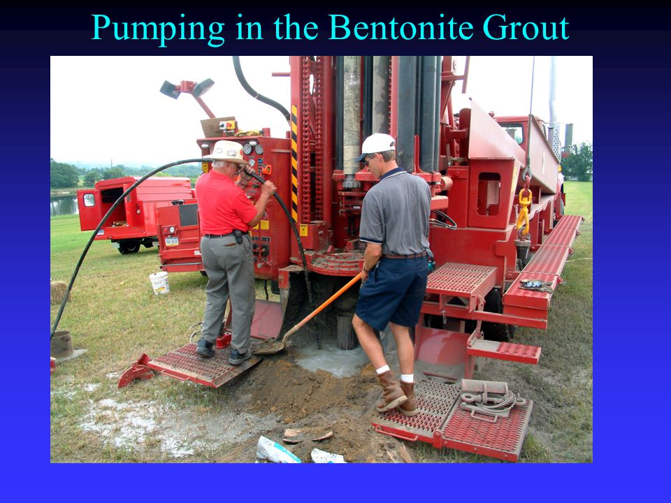 Pumping in the Bentonite Grout