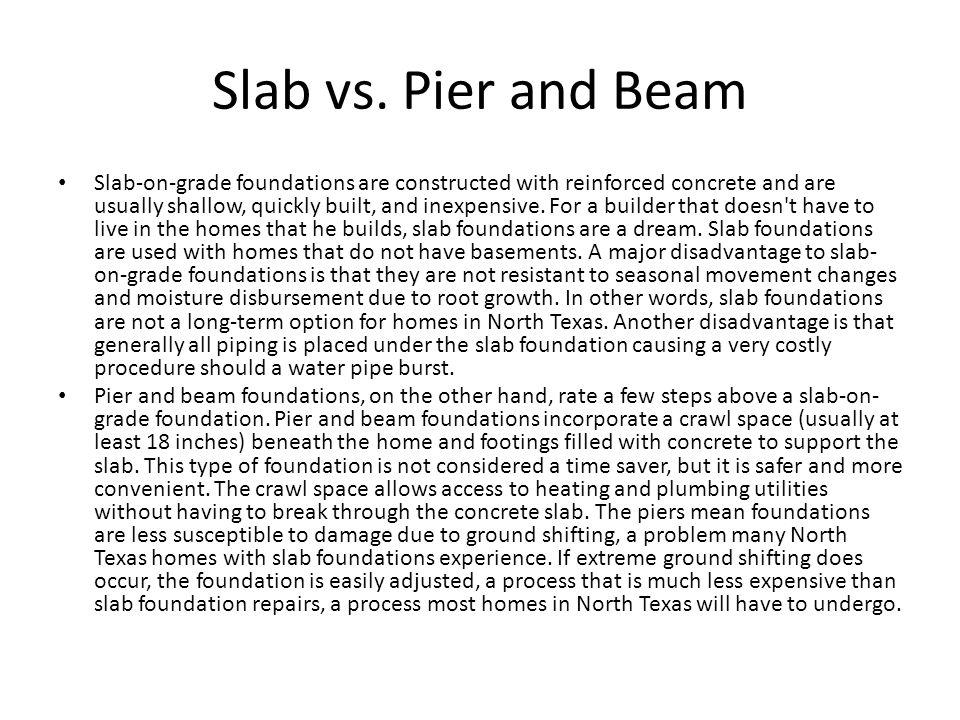 Slab vs. Pier and Beam