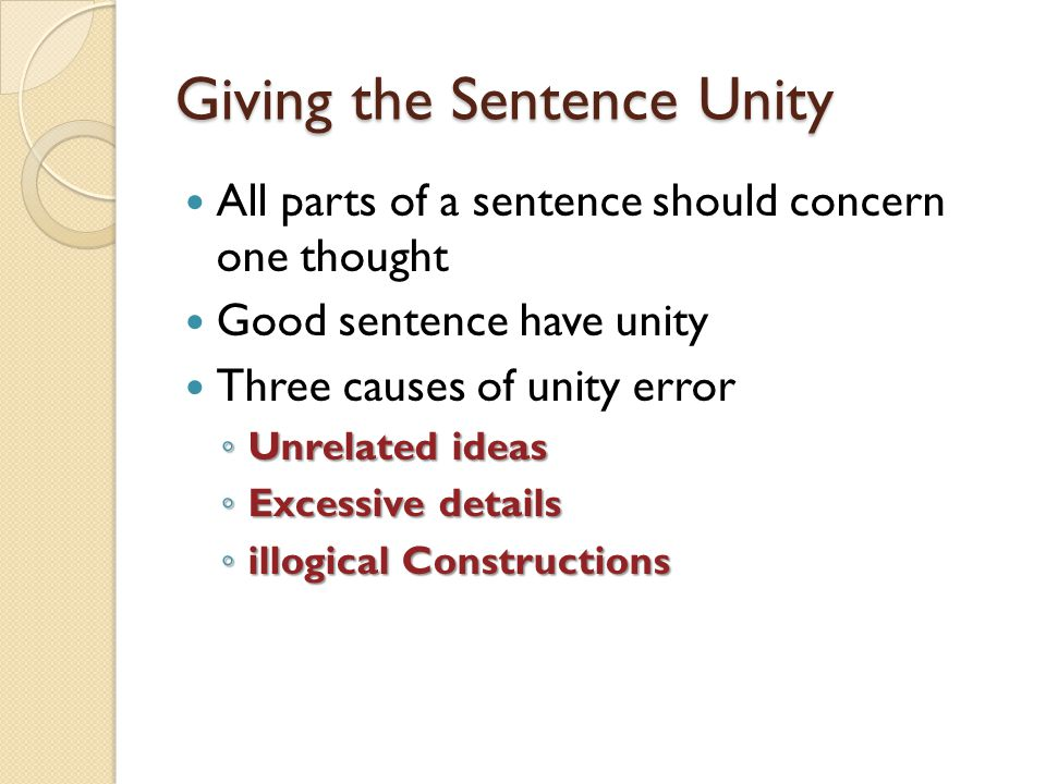 Giving the Sentence Unity