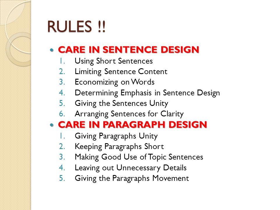 RULES !! CARE IN SENTENCE DESIGN CARE IN PARAGRAPH DESIGN