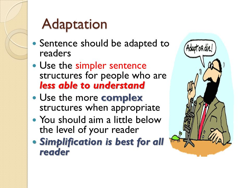 Adaptation Sentence should be adapted to readers