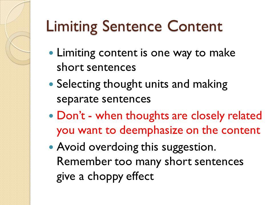 Limiting Sentence Content