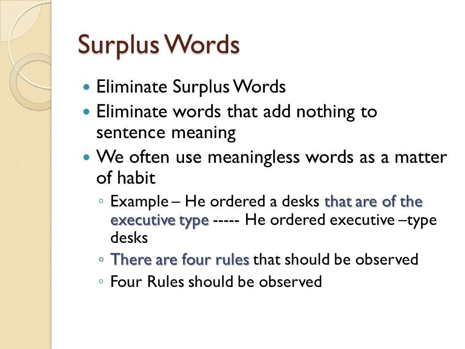 Surplus Words Eliminate Surplus Words