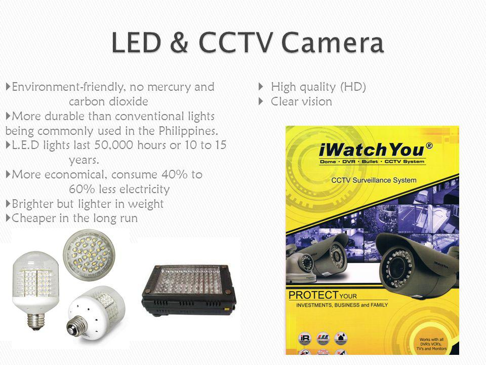 LED & CCTV Camera Environment-friendly, no mercury and carbon dioxide