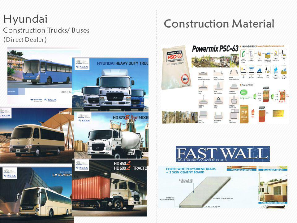Hyundai Construction Trucks/ Buses (Direct Dealer)