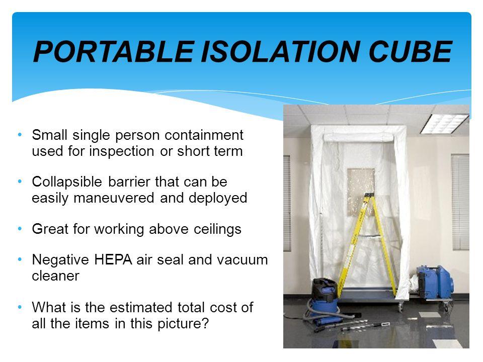 PORTABLE ISOLATION CUBE