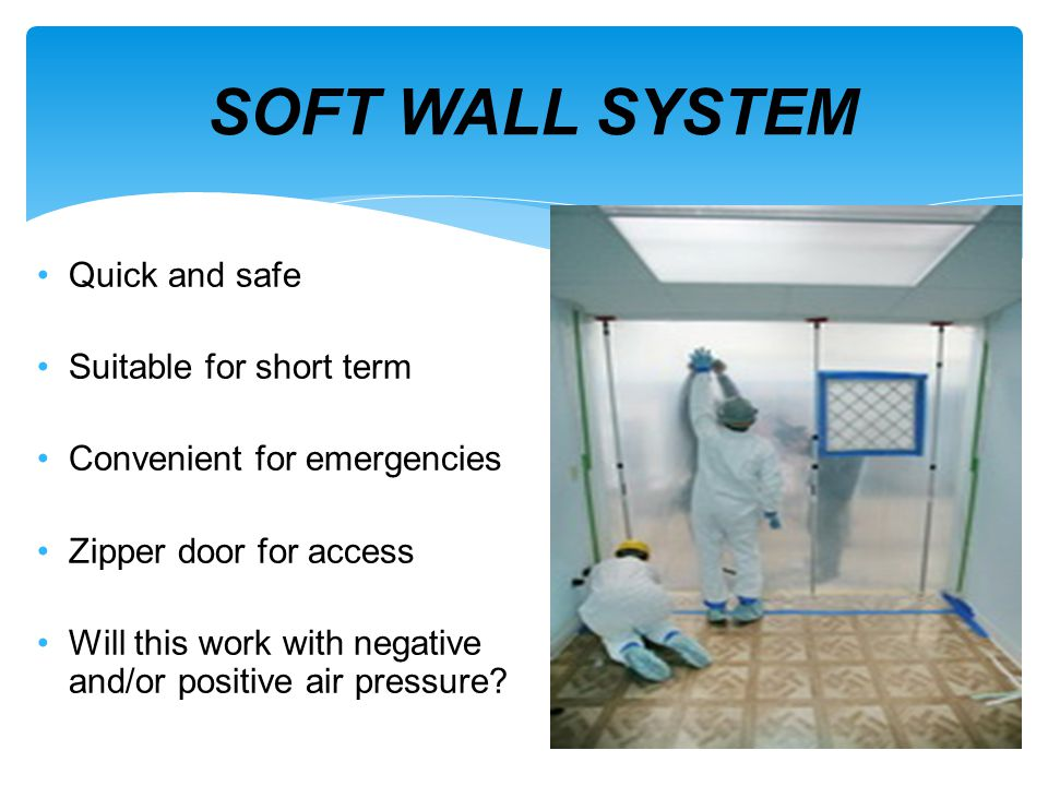 SOFT WALL SYSTEM Quick and safe Suitable for short term