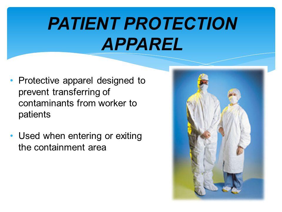 PATIENT PROTECTION APPAREL
