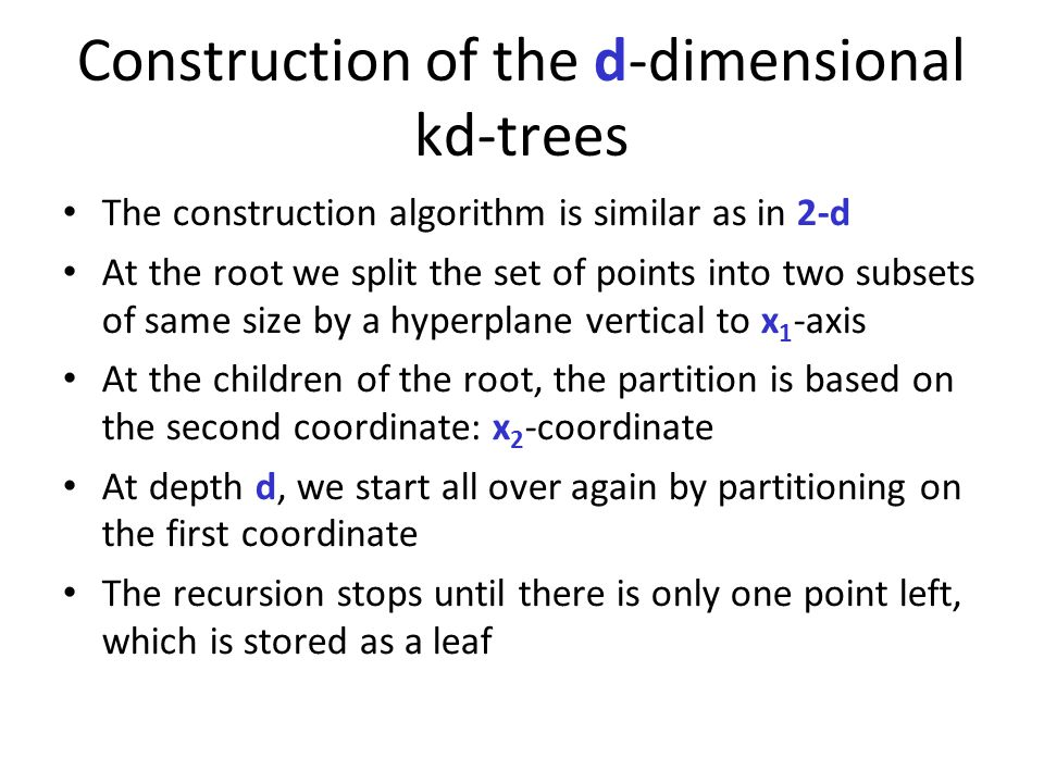 Construction of the d-dimensional kd-trees