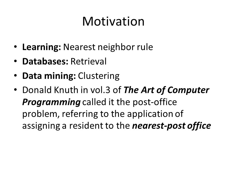 Motivation Learning: Nearest neighbor rule Databases: Retrieval