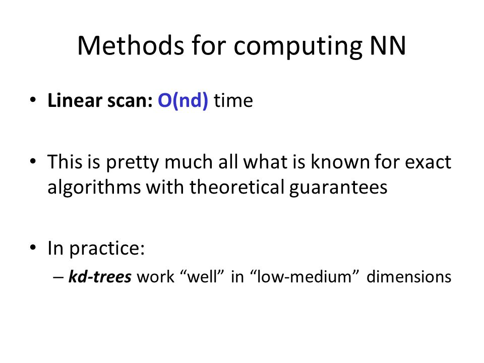 Methods for computing NN