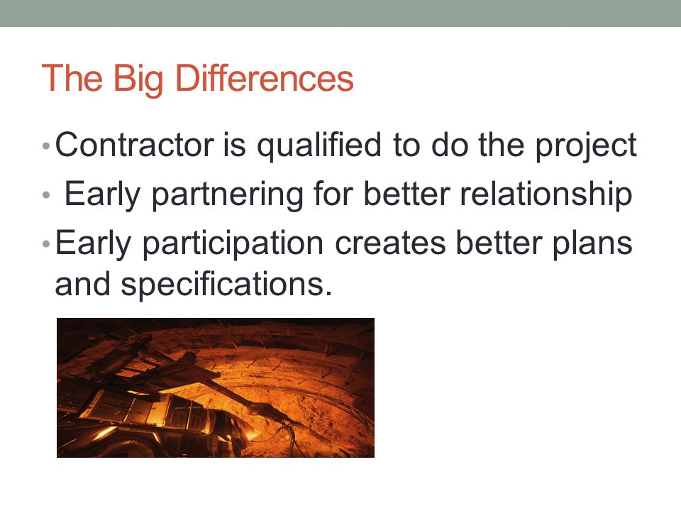 The Big Differences Contractor is qualified to do the project