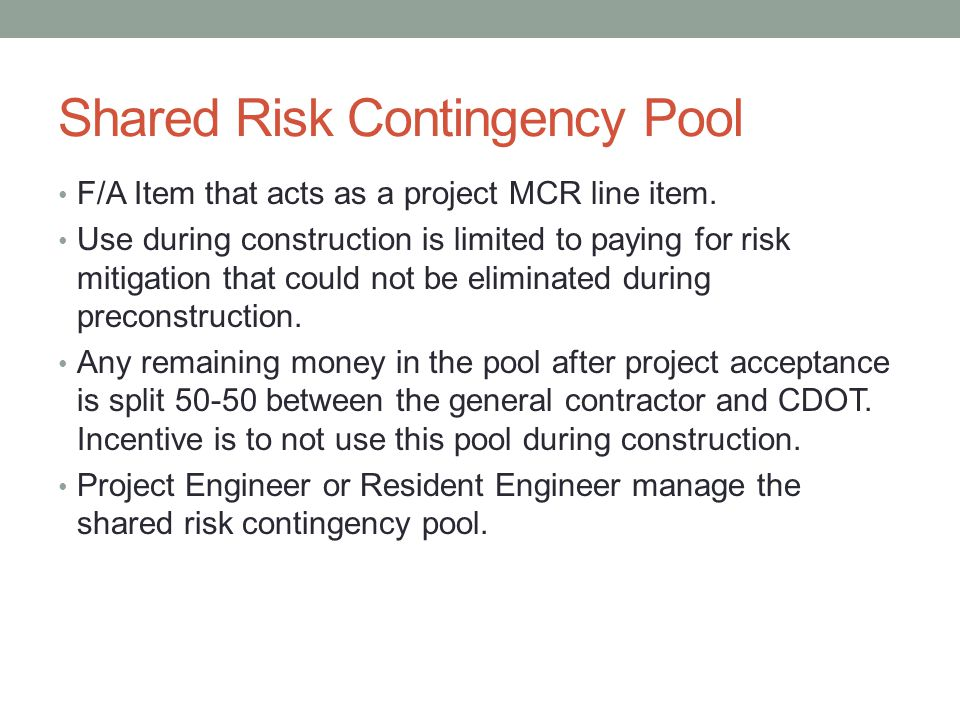 Shared Risk Contingency Pool
