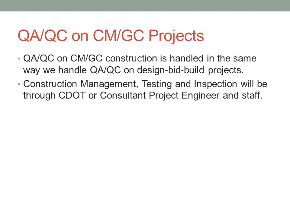 QA/QC on CM/GC Projects