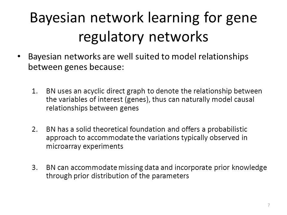 Bayesian network learning for gene regulatory networks