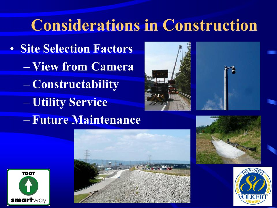 Considerations in Construction