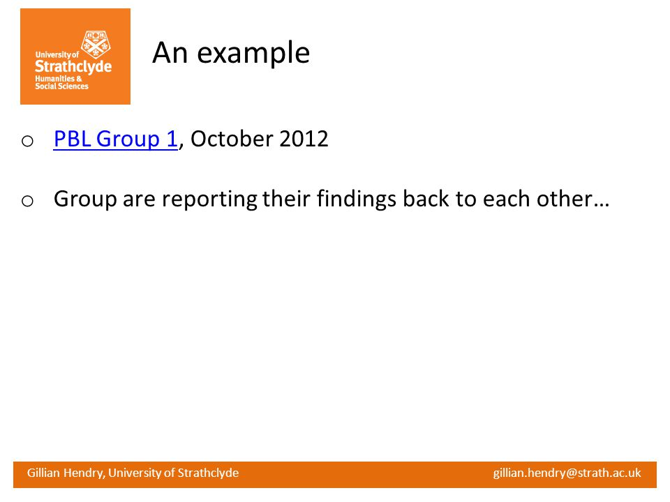 An example PBL Group 1, October 2012