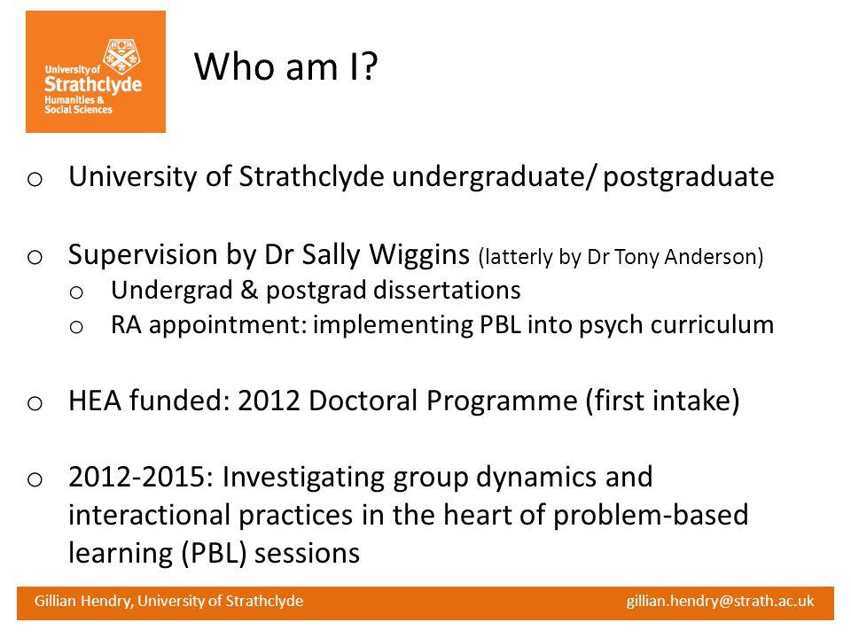 Who am I University of Strathclyde undergraduate/ postgraduate