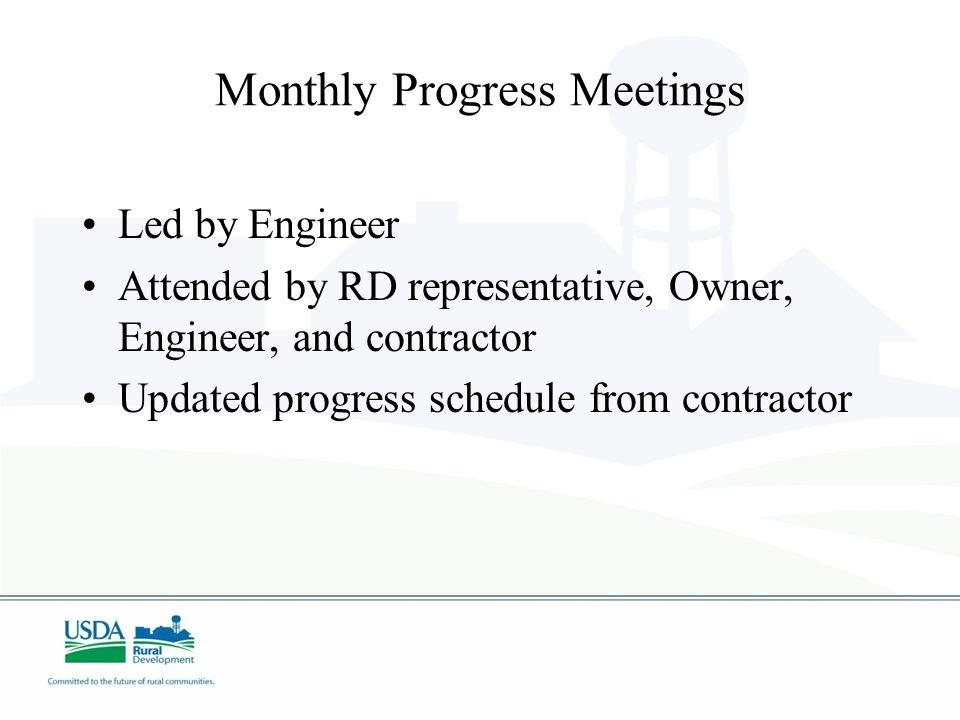 Monthly Progress Meetings