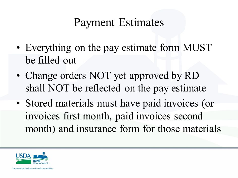 Payment Estimates Everything on the pay estimate form MUST be filled out.