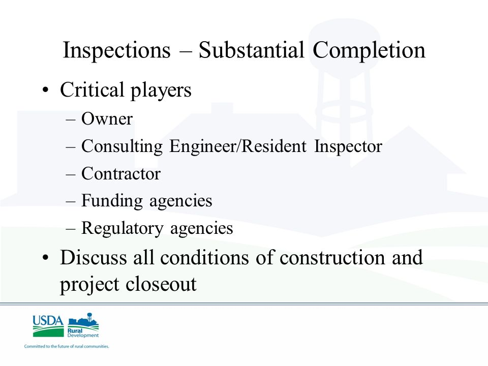 Inspections – Substantial Completion